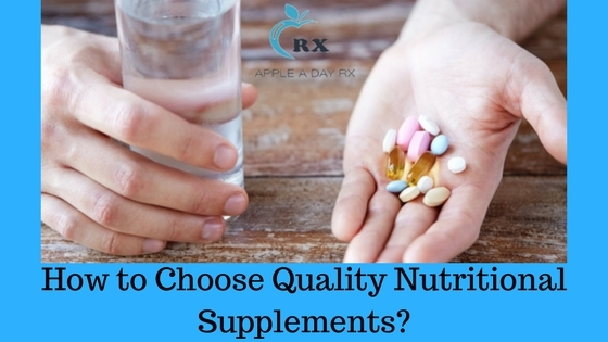 How to Choose Quality Nutritional Supplements?